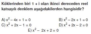 01164 Karmaşık Sayılar Çözümlü Sorular (Testi 2)