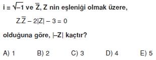 01168 Karmaşık Sayılar Çözümlü Sorular (Testi 1)